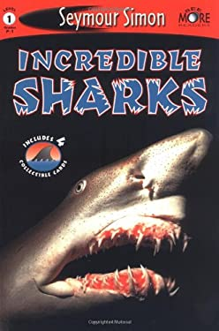 Incredible Sharks: See More Readers Level 1 [With 4 Collectible Cards] 9781587172397