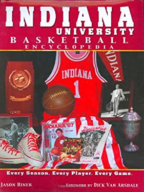 Indiana University Basketball Encyclopedia 9781582616551