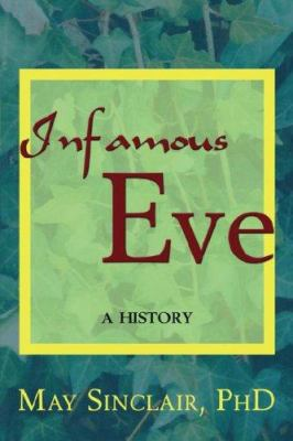 Infamous Eve: A History 9781587367151