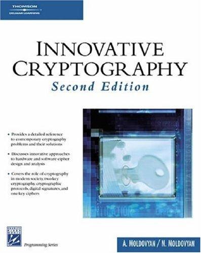 Innovative Cryptography 9781584504672