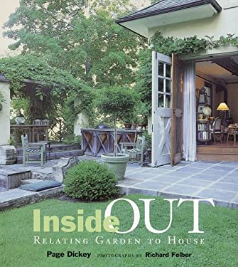 Inside Out: Relating Garden to House 9781584790464