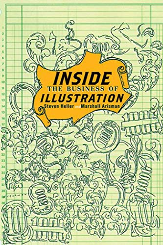 Inside the Business of Illustration 9781581153866