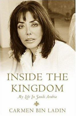 Inside the Kingdom: My Life in Saudi Arabia 9781586217389