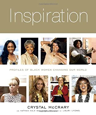 Inspiration: Profiles of Black Women Changing Our World 9781584799597