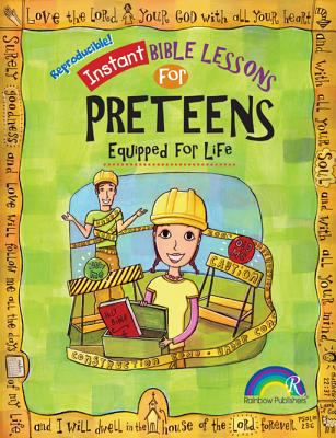 Instant Bible: Equipped for Life: Preteens 9781584110767