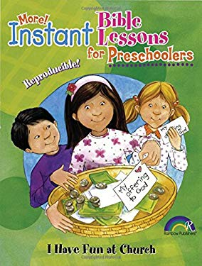 Instant Bible: I Have Fun at Church: Preschoolers 9781584110729
