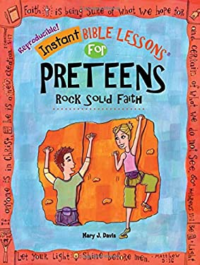 Instant Bible: Rock Solid Faith: Preteens 9781584110743