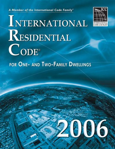 International Residential Code: For One- And Two-Family Dwellings 9781580012539