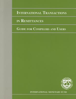 International Transactions in Remittances: Guide for Compilers and Users 9781589068254