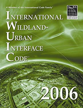 International Wildland-Urban Interface Code 9781580012645