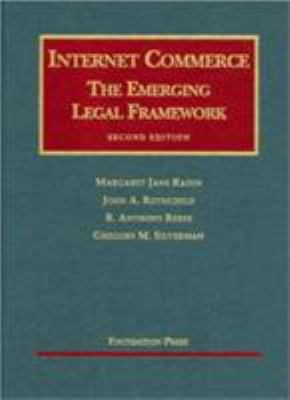 Internet Commerce: The Emerging Legal Framework 9781587789182