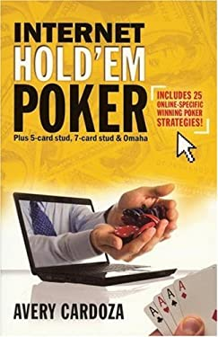 Internet Hold'em Poker: Plus 5- And 7-Card Stud and Omaha 9781580422161
