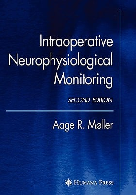 Intraoperative Neurophysiological Monitoring 9781588297037