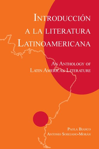 Introduccione a la Literatura Latinoamericano: An Anthology of Latin American Literature 9781585101054