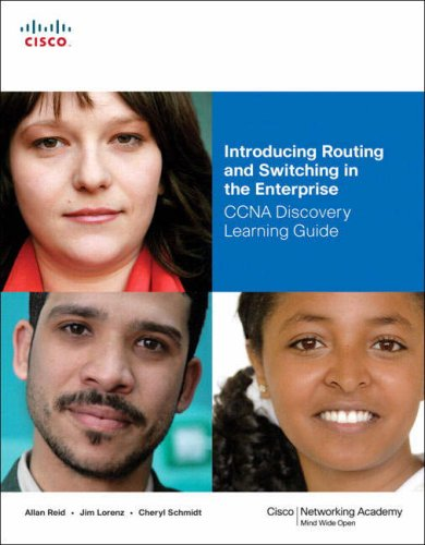 Introducing Routing and Switching in the Enterprise: CCNA Discovery Learning Guide 9781587132117