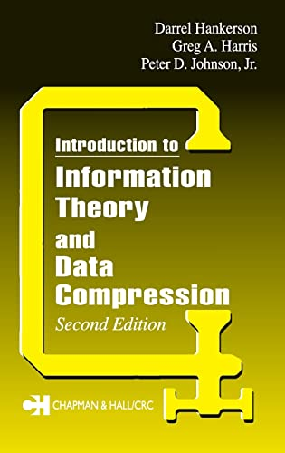 Introduction to Information Theory and Data Compression, Second Edition 9781584883135