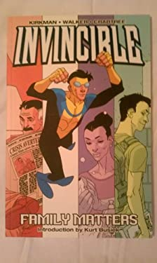 Invincible Volume 1: Family Matters 9781582403205