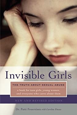 Invisible Girls: The Truth about Sexual Abuse 9781580053013