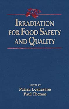 Irradiation for Food Safety and Quality 9781587160813