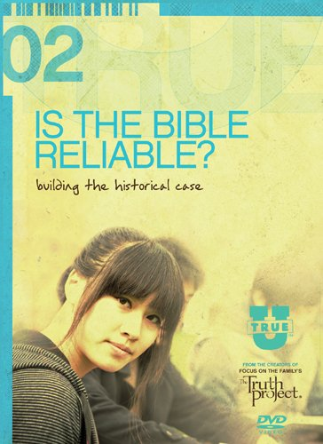 Is the Bible Reliable?: Building the Historical Case 9781589975699