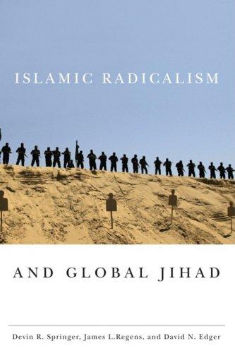 Islamic Radicalism and Global Jihad 9781589012530