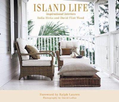 Island Life: Inspirational Interiors 9781584793175