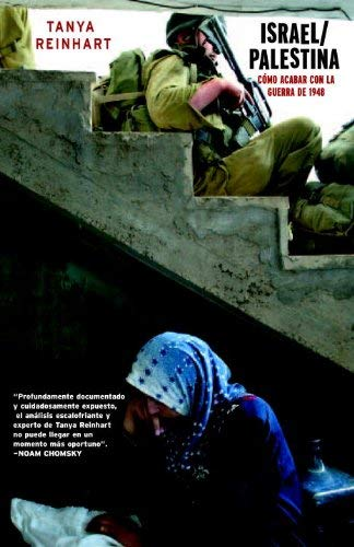 Israel/Palestina: Como Poner Fin a la Guerra 1948 9781583226438