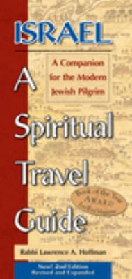 Israel, a Spiritual Travel Guide: A Companion for the Modern Jewish Pilgrim 9781580232616