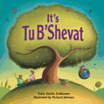 It's Tu B'Shevat 9781580131278