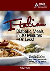 Italian Diabetic Meals in 30 Minutes or Less! 7139135