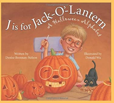 J Is for Jack-O'-Lantern: A Halloween Alphabet 9781585364435