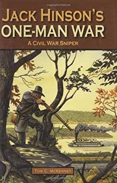 Jack Hinson's One-Man War