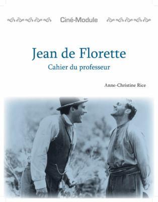 Jean de Florette: Un Film de Claude Berri, 1986 9781585101337