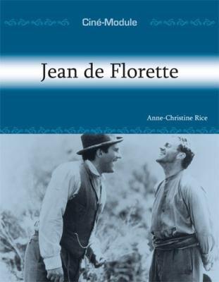 Jean de Florette: Un Film de Claude Berri, 1986 9781585101085