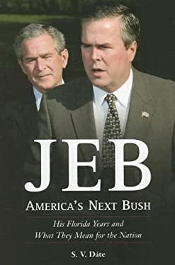 Jeb: America's Next Bush 9781585425488