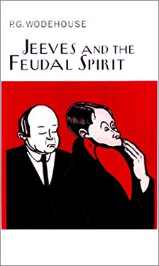 Jeeves and the Feudal Spirit 9781585672295