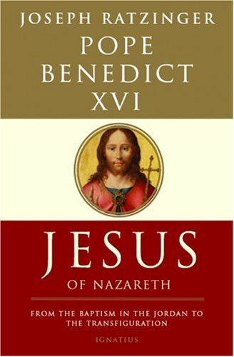 Jesus of Nazareth: From the Baptism in the Jordan to the Transfiguration 9781586171988