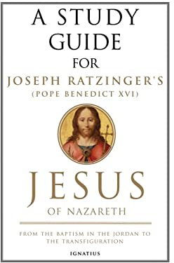 Jesus of Nazareth: From the Baptism in the Jordan to the Transfiguration 9781586173180