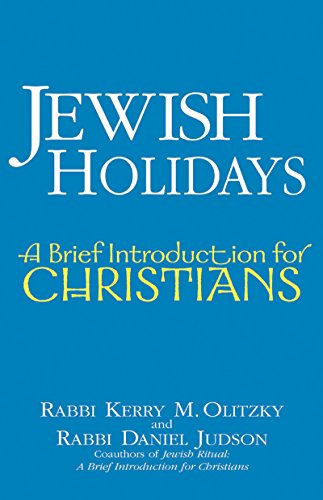Jewish Holidays: A Brief Introduction for Christians 9781580233026