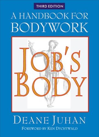 Job's Body: A Handbook for Bodywork 9781581770995