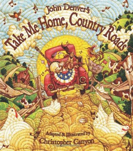 John Denver's Take Me Home, Country Roads 9781584690733