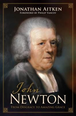 John Newton: From Disgrace to Amazing Grace 9781581348484