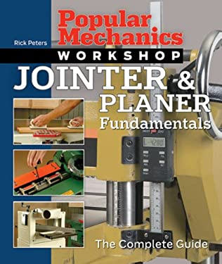 Jointer & Planer Fundamentals: The Complete Guide 9781588165565