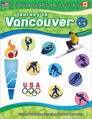Journey to Vancouver Grd 4-6 9781580001281