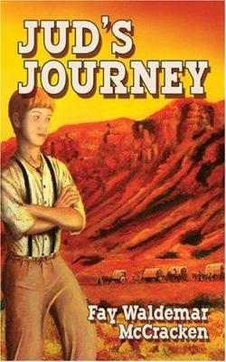 Jud's Journey 9781589821446