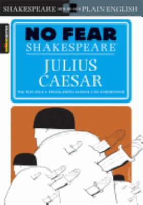 Julius Caesar (No Fear Shakespeare) 9781586638474