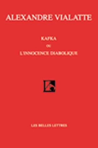 Kafka Ou L'Innocence Diabolique 9781583487037
