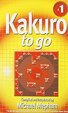 Kakuro to Go 9781585678297
