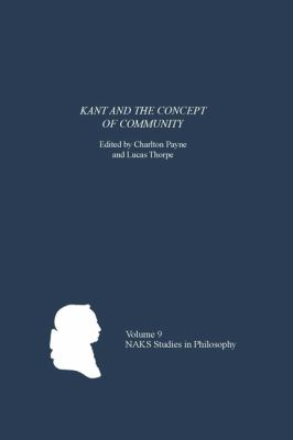Kant and the Concept of Community 9781580463874