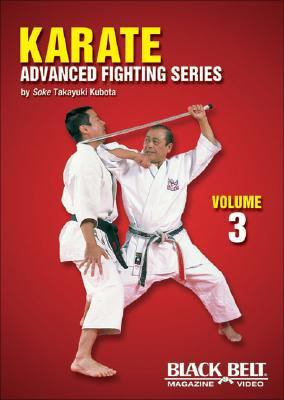 Karate: Advanced Fighting, Vol. 3 9781581333381